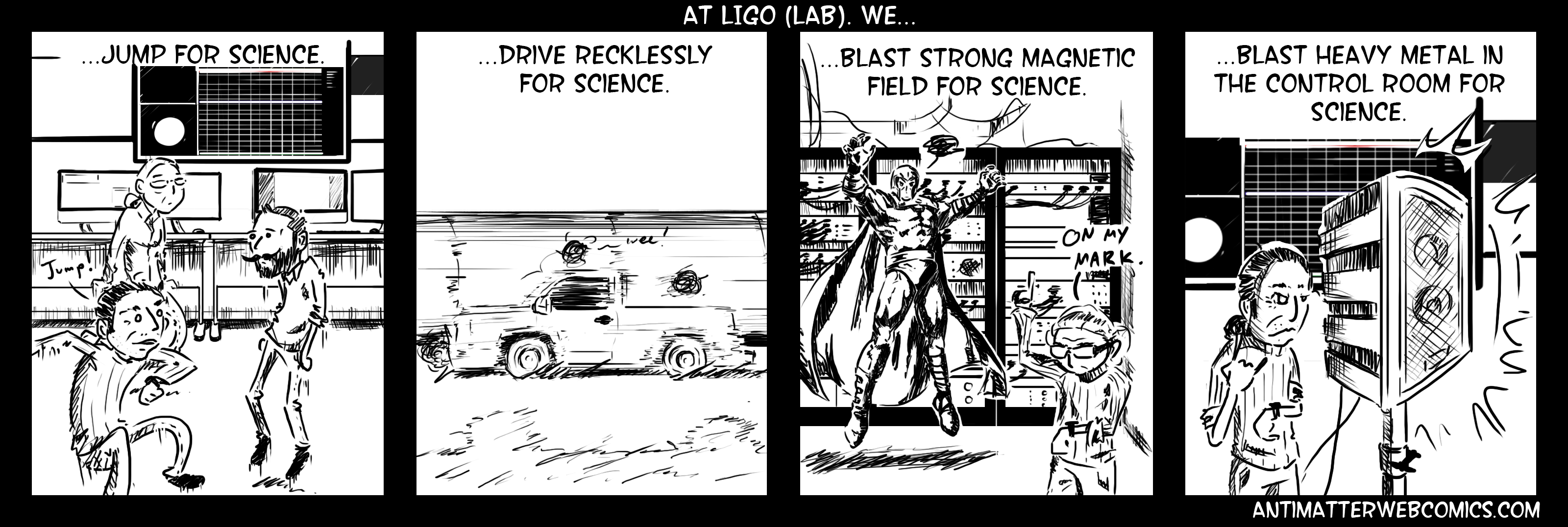 At LIGO we do crazy things for science